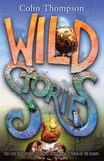 Wild Stories - Colin Thompson
