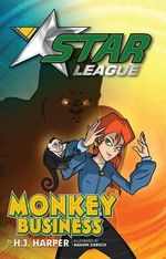 Monkey Business : Star League Series : Book 5 - H. J. Harper