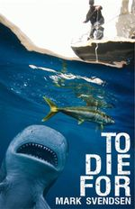 To Die For - Mark Svendsen