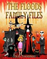 The Floods Family Files : The Floods Series - Colin Thompson