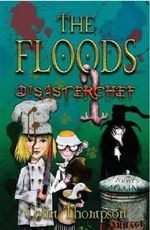 Disasterchef : The Floods : Book 11 - Colin Thompson