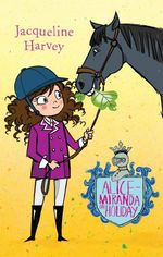 Alice-Miranda on Holiday : Alice-Miranda Series : Book 2 - Jacqueline Harvey