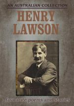 Henry Lawson : Favourite Poems and Stories - Henry Lawson