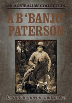 Banjo Patterson : An Australian Collection - A.B. Paterson