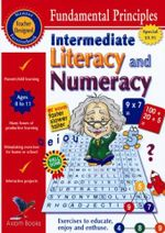 Fundamental Principles Literacy and Numeracy F/S : Intermediate Literacy and Numeracy - Susan Green