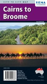 Cairns to Broome on the Savannah Way : On the Savannah Way - Hema Maps Australia