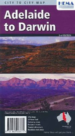 City to City Map : Adelaide To Darwin : 2nd Edition - Hema Maps Australia
