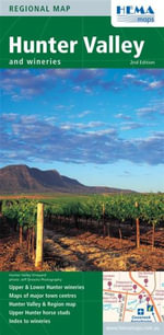 Hunter Valley and Wineries : Hema.2.25 - Hema Maps Australia