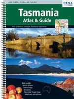 Tasmania Atlas And Guide : Your Guide to a Complete Tasmania Experience - Maps Australia Hema