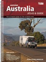 Around Australia Atlas & Guide : The Ultimate Guide to the Ultimate Trip : 3rd Edition - Hema Maps