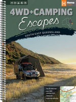 Hema : 4WD + Camping Escapes  : South East Queensland - Hema Maps Australia
