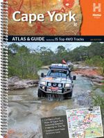 Hema : Cape York Atlas & Guide (4th Edition) : Featuring 15 Top 4WD Tracks - Hema Maps Australia