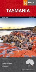 Tasmania : Hema Handy Map : 10th Edition - Hema Maps Australia