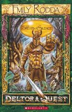 The Forests of Silence : Deltora Quest Series : Book 1 - Emily Rodda