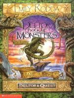 The Deltora Book of Monsters : By Josef, Palace Librarian in the Reign of King Alton - Emily Rodda