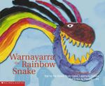 Warnayarra : The Rainbow Snake : An Aboriginal Story