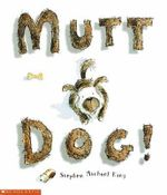 Mutt Dog - Stephen Michael King