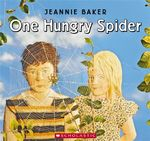 One Hungry Spider - Jeannie Baker