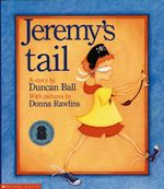 Jeremy's Tail - Duncan Ball