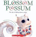 Blossum Possum - Gina Newton