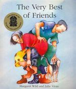 The Very Best of Friends - Margaret Wild