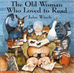The Old Woman Who Loved to Read - John Winch