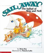 Sail Away : The Ballad of Skip and Nell - Mem Fox