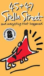 45 and 47 Stella Street : Stella Street Ser. - Elizabeth Honey