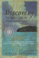 Discovery : The Quest for the Great South Land - Miriam Estensen