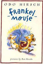Frankel Mouse - Odo Hirsch
