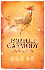 Metro Winds - Isobelle Carmody