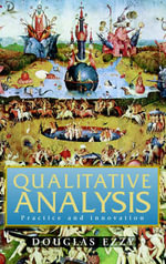 Qualitative Analysis : Practice and Innovation - Douglas Ezzy