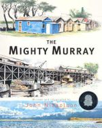 The Mighty Murray - John Nicholson