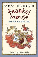Frankel Mouse and the Bestish Lair - Odo Hirsch