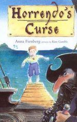 Horrendo's Curse - Anna Fienberg