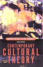 Contemporary Cultural Theory - Andrew Milner