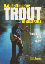 Bait Drifting for Trout - Bill James