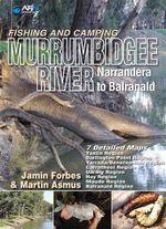 AFN Fishing and Camping Murrumbidgee River : Narrandera to Balranald - Jamin Forbes