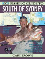 AFN Fishing Guide to South of Sydney - Gary Brown