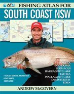 AFN Fishing Atlas to South Coast NSW : AFN Technical - Andrew McGovern