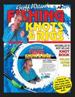 AFN Geoff Wilson's Fishing Knots & Rigs : With DVD - Geoff Wilson