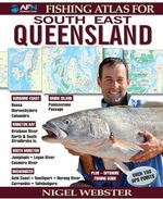 AFN Fishing Atlas for South East Queensland : Over 250 GPS Points - Nigel Webster