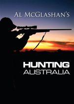 Hunting Australia : Hunting - Al Mcglashan