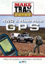4WD & Hand Held GPS : Make Trax Instruction Guide - Fred Studden