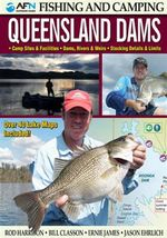 AFN Fishing & Camping Queensland Dams Revised : Over 40 Lake Maps Included! - Rod Harrison