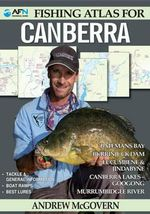 AFN Fishing Atlas For Canberra : AFN Technical - Andrew McGovern