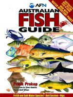 Australian Fish Guide - Spiral Bound HARD COVER Edition : Now with WATER RESISTANT PAGES - Frank Prokop