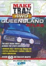 Make Trax 4WD Queensland Atlas : Over 60 Details Maps - Murray White