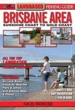 Landbased Guide to Brisbane Area - Nigel Webster