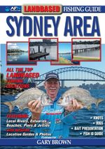 Landbased Fishing Guide to Sydney Area : AFN Technical Guide - Gary Brown